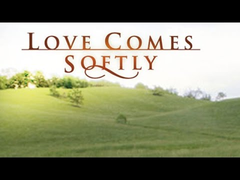 The Love Comes Softly Saga