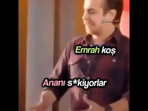 EMRAH KOŞ ANANI SİKİYOLAR