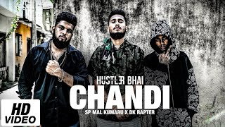 Download lagu Chandi - Hustler Bhai Ft. Sp Mal Kumaru x Dk Rapter