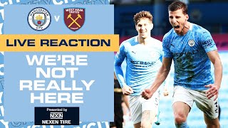 20 WINS IN A ROW!!! | MAN CITY 2-1 WEST HAM | PREMIER LEAGUE | WNRH FULL TIME SHOW