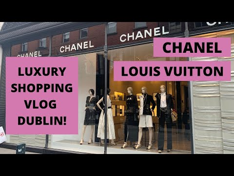 COME SHOP WITH ME! Luxury shopping vlog Dublin visit Chanel and Louis Vuitton with me! #Chanel #LV