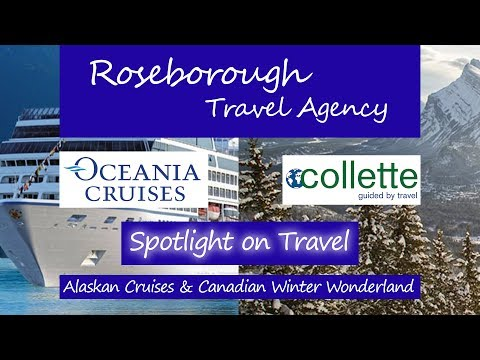 Spotlight on Travel: Oceania Alaskan Cruises & Collette's Canadian Winter Wonderland