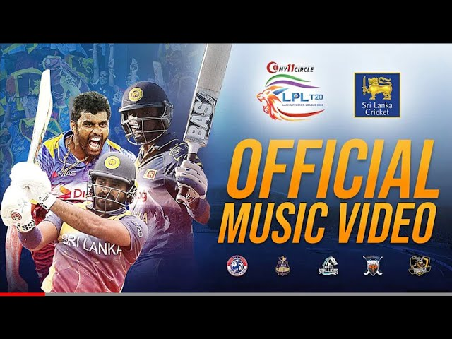 Lanka Premier League (LPL) Theme Song - Bathiya & Santhush, ADK, Sheaam Dean, Roy Jackson