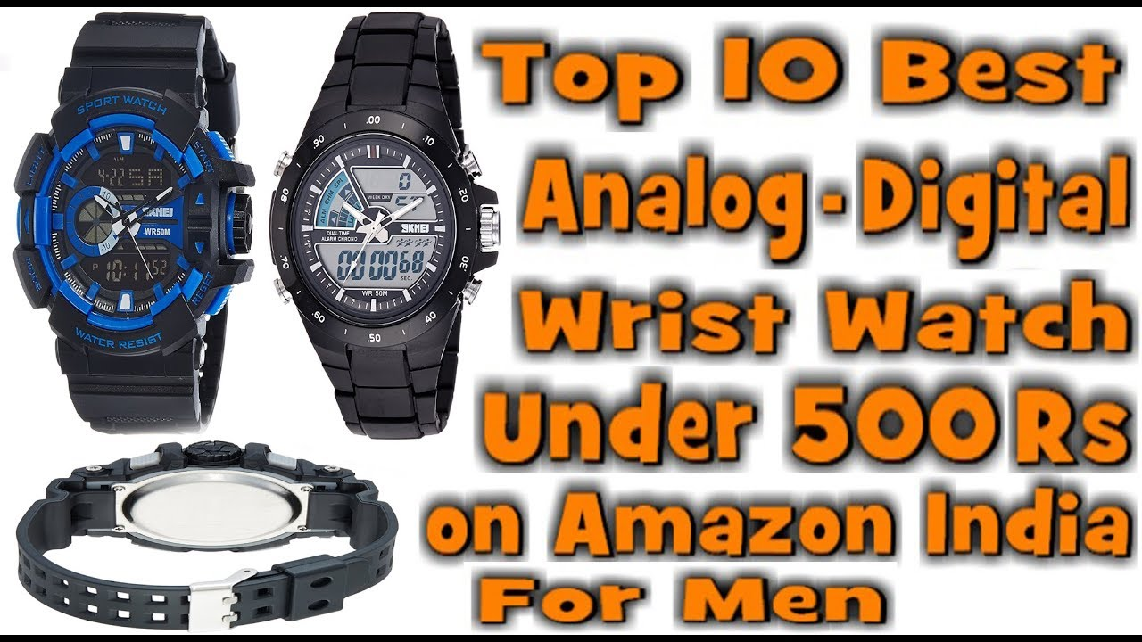Top 10 Best Wrist Watches Analog Digital Under 500 Rs For Men On