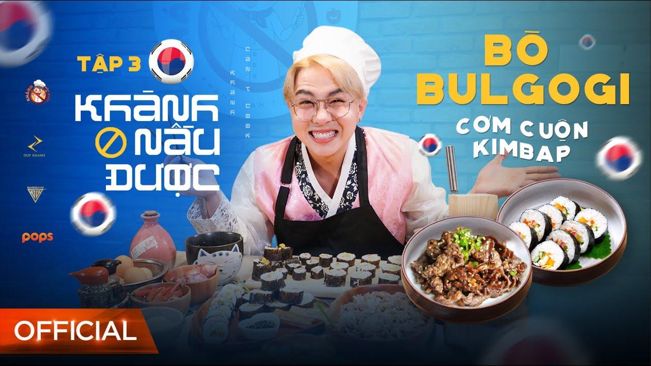 #3 KHÁNH (không) NẤU ĐƯỢC - Duy Khánh quá mê Black Pink nên quyết tâm làm món ăn Hàn Quốc thiệt ngon