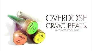 Overdose - Rap Hip Hop Instrumental Prod. BCbentZ ( CRMC Beat
