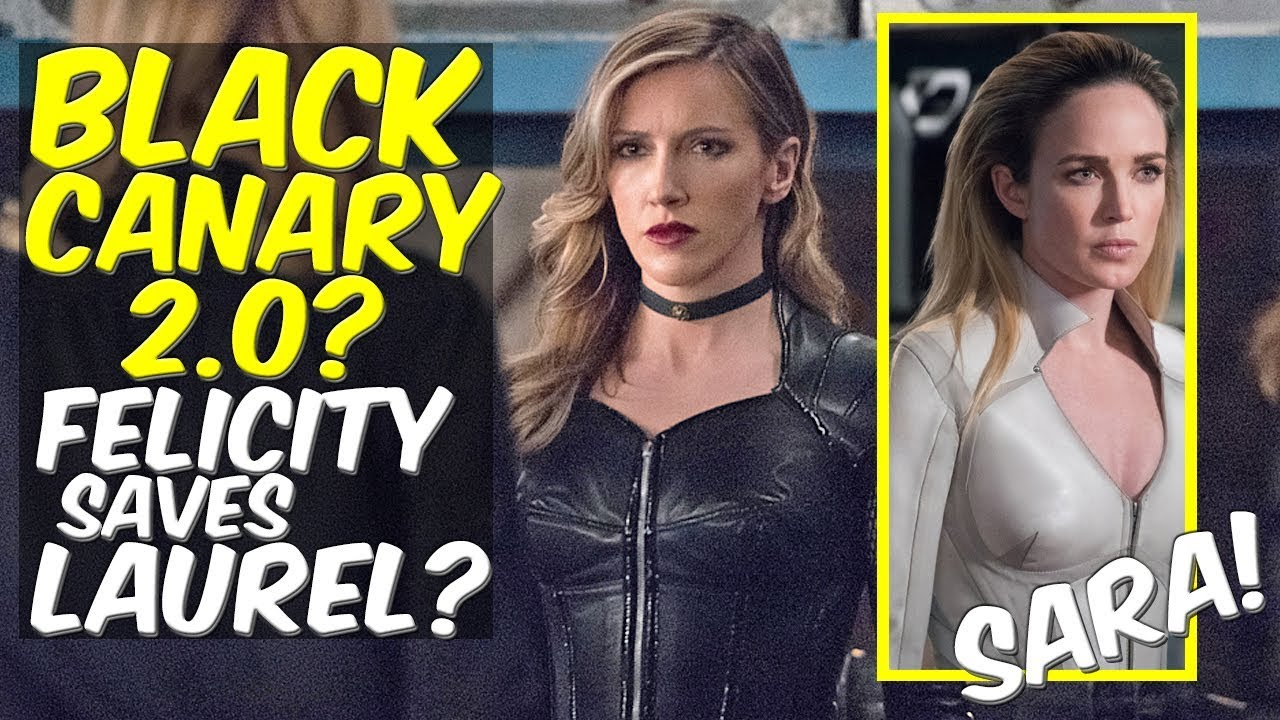 Black Canary 2 0? Felicity Saves Laurel?