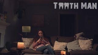 Tooth Man - Short Horror Film