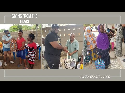 Giving From The Heart| Ghana Charity 2020