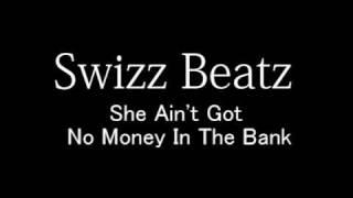 Swizz Beatz - She Ain