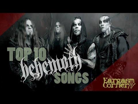 Top 10 Behemoth Songs