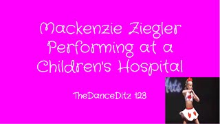 Raw Footage- Mackenzie Ziegler Does Her Dance Daisy Chains For a Children's Hospital