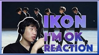 [M/V Reaction] IKON - I'm OK | Korean Reaction