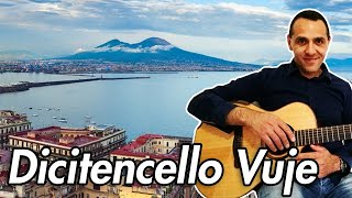 Dicitencello Vuje - Roberto Murolo - Chitarra - Accordi