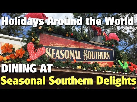 Dining at Seasonal Southern Delights | Holidays Around the World | Epcot