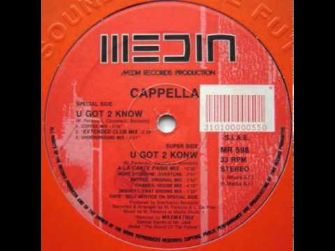Cappella - U Got 2 Know [underground mix] mp3