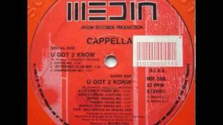 Cappella - U Got 2 Know [underground mix]