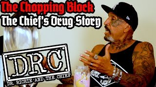 DRC The Chopping Block: The Chief's Drug Story