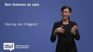 Teckenspråk - Sen leverans av vara