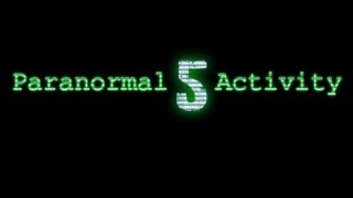 PARANORMAL ACTIVITY 5 (OFFICIAL TRAILER) [HD] - Parodie 2013