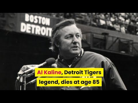Hall of Fame outfielder and Detroit Tigers legend Al Kaline dies at 85