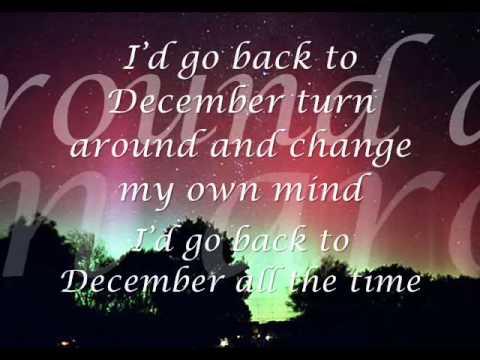 Back To December - Taylor Swift ~ Lyrics~