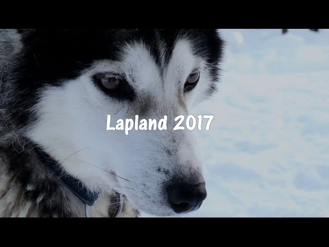Lapland | A Week Trip | 2017