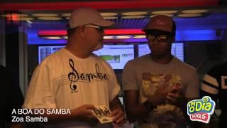 A Boa do Samba com Zoa Samba