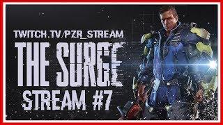 ПРОХОЖДЕНИЕ The Surge — СТРИМ #7