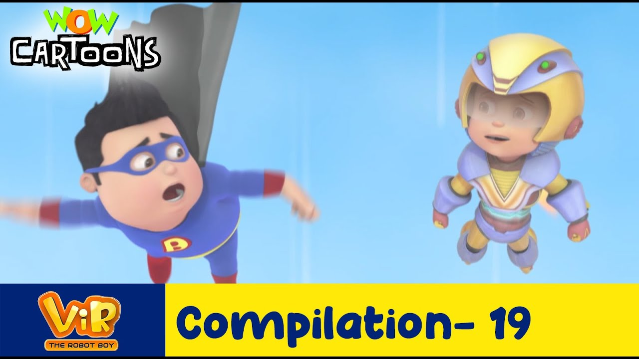 Vir the robot boy   Action Cartoon Video   New Compilation - 19  Kids Cartoons   Wow Cartoons