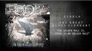 Eidola - The Golden Rule Is, There Is No Golden Rule