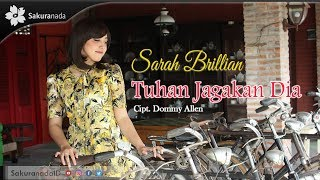Sarah Brillian - Tuhan Jagakan Dia Mp3