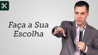 """""""Faça a Sua Escolha"""" - Leandro Lima"""