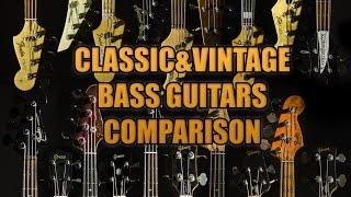 Bass Comparison ( Classic & Vintage ) Fender, Gibson, Ric, MM etc ( 19 total)