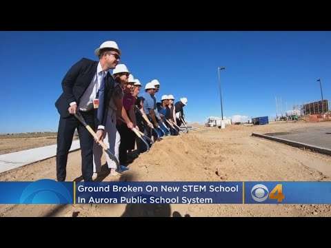 Ground Is Broken On New STEM School In Aurora Public Schools System