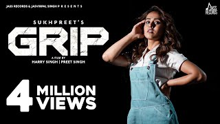 GRIP: Sukhpreet Kaur Ft Gurneet Dosanjh | Desi Crew | Mandeep Mavi | New Punjabi Song | Jass Records