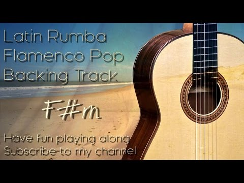 Backing Track Rumba Latin Flamenco Spanish F# m - D - A - E
