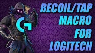 FORTNITE LOGITECH RECOIL/TAP MACRO HACK TUTORIAL UPDATED