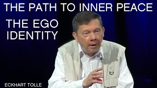 Ego Identity & The Path To Inner Peace