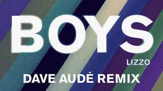 Lizzo - Boys (Dave Audé Remix) [ Audio]
