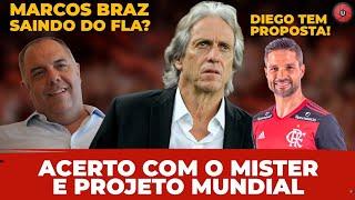 Acerto com Mister / projeto Mundial, Marco Braz saindo do Fla? Diego tem proposta!