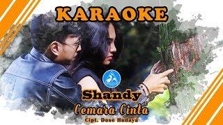 Shandy Cemara Cinta [Official Video Karaoke]