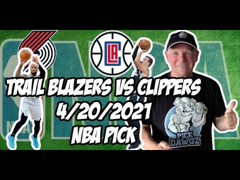 Portland Trail Blazers vs Los Angeles Clippers 4/20/21 Free NBA Pick and Prediction NBA Betting Tips