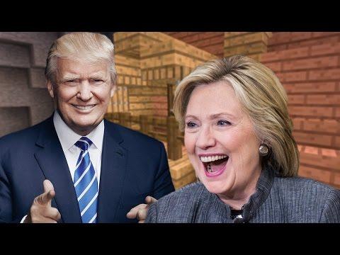 Donald Trump OR Hillary Clinton & Minecraft
