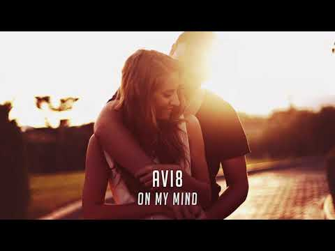 Avi8 - On My Mind (Official Audio)