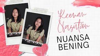 NUANSA BENING ( KEENAN NASUTION ) - MICHELA THEA COVER