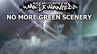 NFS Most Wanted - Without Green Scenery Mod