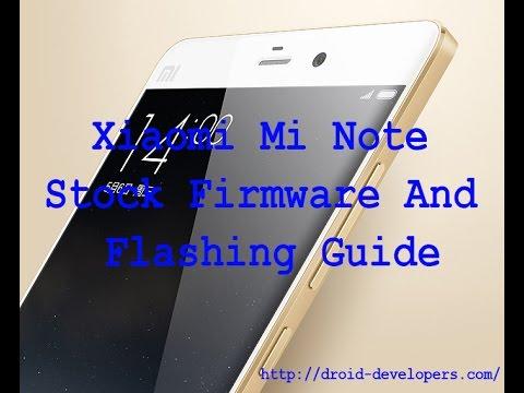 Xiaomi Mi Note Stock Firmware||Xiaomi Mi NoteFlash File||Xiaomi Mi Note Rom