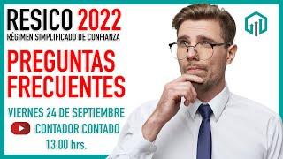 RÉGIMEN SIMPLIFICADO DE CONFIANZA 2022   LAS DUDAS Y PREGUNTAS MÁS FRECUENTES