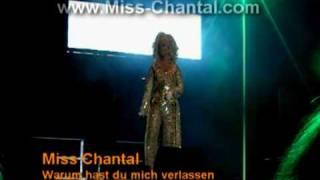 Miss Chantal - Warum hast Du mich verlassen